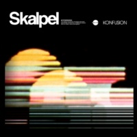 Skalpel Konfusion (Bonus Track Version)