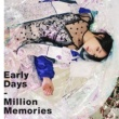暁月凛 Early Days/Million Memories
