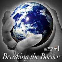 ÷1 Breaking the Border