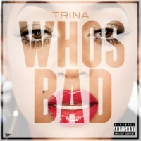 Trina Who's Bad