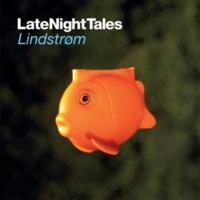 Lindstrøm Late Night Tales: Lindstrøm