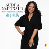 Audra McDonald/ニューヨーク・フィルハーモニック/Andy Einhorn Sing Happy