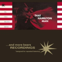 The Chico Hamilton Quintet That Hamilton Man