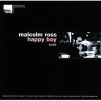 Malcolm Ross Happy Boy