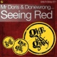 Mr Doris&Donewrong Seeing Red