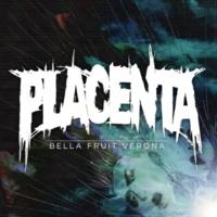 Placenta Bella Fruit Verona