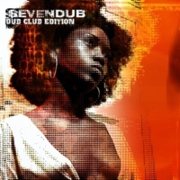Seven Dub Dub Club Edition (Rock with Me Sessions)