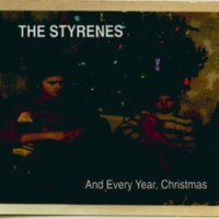 The Styrenes And Every Year, Christmas