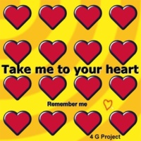 4 G Project Take Me to Your Heart