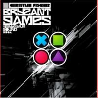 Christian Fischer Bryzant Games (Bonus Edition)