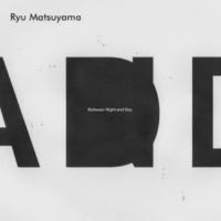 Ryu Matsuyama Return to Dust