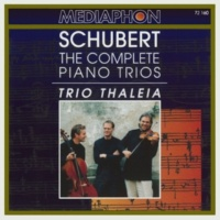Trio Thaleia Franz Schubert: The Complete Piano Trios