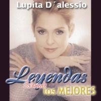 Lupita D'Alessio Leyendas Solamente las Mejores / Lupita D'Alessio