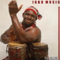 Dj Blue Igbo Music