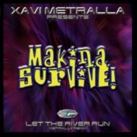 Xavi Metralla Let the River Run