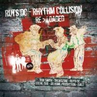 Ruts DC Rhythm Collision Re>Loaded