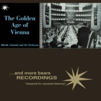 Alfredo Antonini and His Orchestra The Golden Age of Vienna