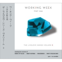 Working Week Livelove Series, Vol. 3 - May 1985