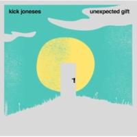 Kick Joneses Unexpected Gift