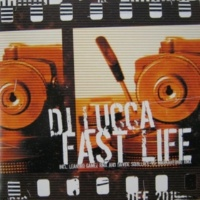 DJ Lucca Fast Life EP