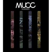 MUCC CLASSIC(初回生産限定盤)