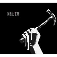 Nail'em Nail'em