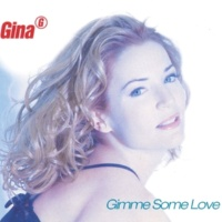 Gina G Gimme Some Love