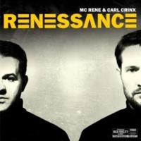 MC Rene&Carl Crinx Renessance