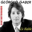 Giorgio Gaber La Balilla
