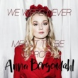 Anna Bergendahl We Were Never Meant To Be Heroes