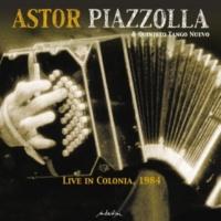 Astor Piazzolla&Quinteto Tango Nuevo Live in Colonia, 1984