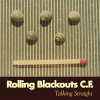 Rolling Blackouts Coastal Fever Talking Straight
