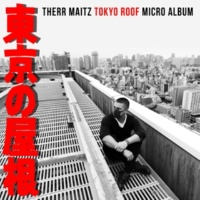 Therr Maitz Tokyo Roof