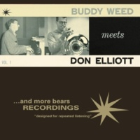 Buddy Weed and Don Elliott Buddy Weed Meets Don Elliott, Vol. 1