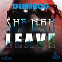 Demarco She Nah Leave