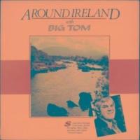 Big Tom Around Ireland with Big Tom