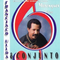 Francisco Ulloa & Conjunto Merengues Típicos
