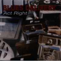 Blues Delivery Act Right