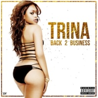 Trina Back to Business