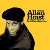 Allen Hoist Soul Renaissance (Bonus Edition)