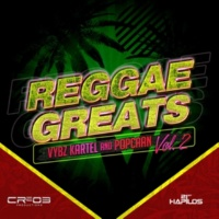 Vybz Kartel &Popcaan Reggae Greats, Vol. 2