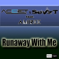Accet&Sevirt/Amiree Runaway with Me