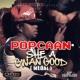 Popcaan She a Gwan Good (Medal)