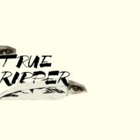 True Ripper True Ripper