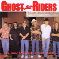 Ghost Riders Too Many Skeletons in Your Closet...