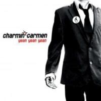 Charmin Carmen Yeah, Yeah, Yeah