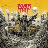 Power Trip Opening Fire: 2008-2014