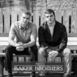 The Baker Brothers What You Don't Know