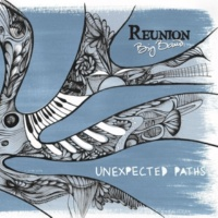 Reunion Big Band Unexpected Paths