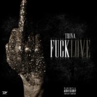 Trina Fuck Love